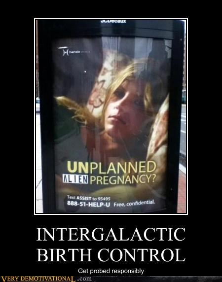 INTERGALACTIC BIRTH CONTROL