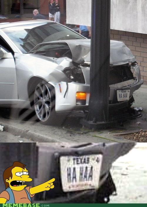 car,ha haa,irony,license plate,Memes,nelson,simpsons,suddenly