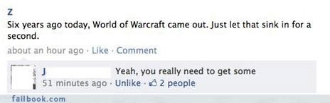listen to your friends,lol,witty comebacks,world of warcraft,your friends are laughing at you