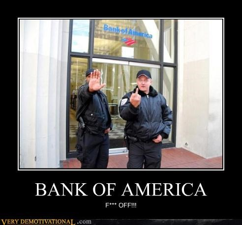 bank of america,capitalism,flipping the bird,modern living,security,wtf