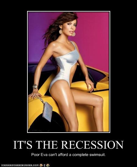 IT'S THE RECESSION