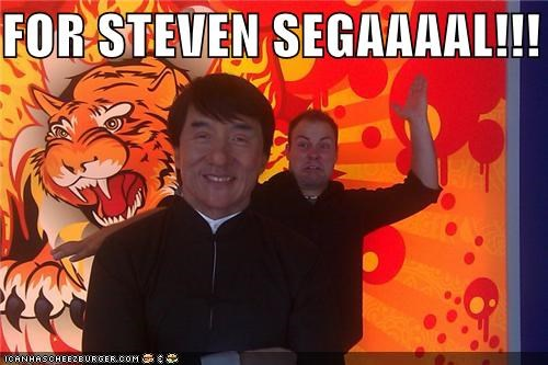 FOR STEVEN SEGAAAAL!!!