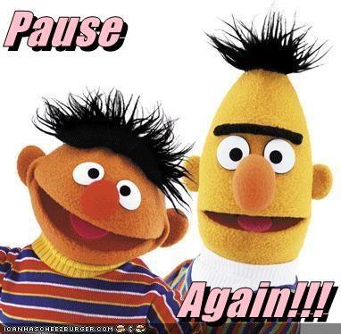 Pause  Again!!!