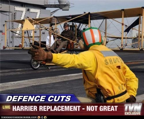 DEFENCE CUTS - HARRIER REPLACEMENT - NOT GREAT