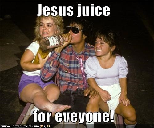 Jesus juice  for eveyone!