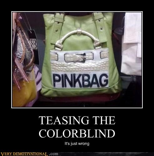 colorblind,fashion,green,Mean People,pink,teasing
