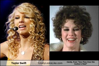 "Taylor Swift Totally Looks Like Candy, from ""One Flew Over the  Cuckoo's Nest"""