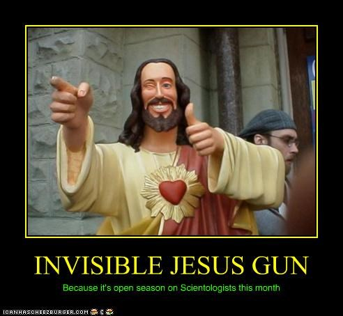 INVISIBLE JESUS GUN