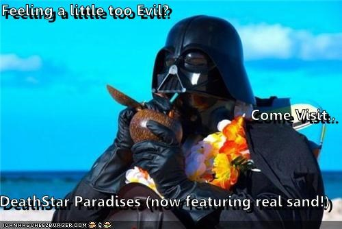 Feeling a little too Evil? Come Visit.. DeathStar Paradises (now featuring real sand!)