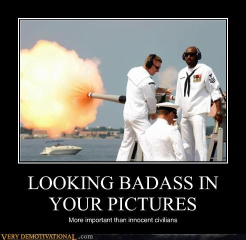 LOOKING BADASS IN YOUR PICTURES
