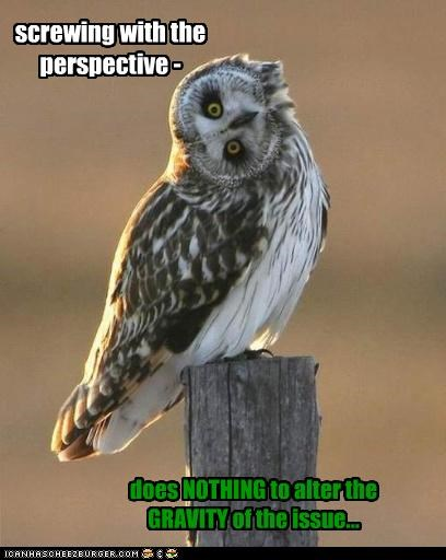 screwing with the perspective -