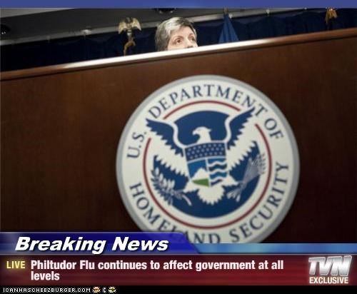 Breaking News - Philtudor Flu continues to affect government at all levels