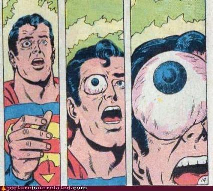 comic books,eye ball,gross,superman,wtf