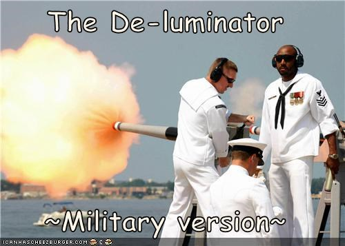 The De-luminator  ~Military version~