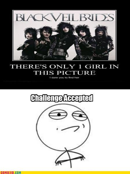 Challenge Accepted,emo,gender issues,lol,Music,the internets,wtf