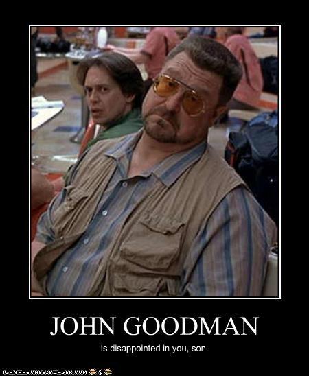 actor,celeb,demotivational,funny,john goodman,Movie,steve buscemi,the big lebowski