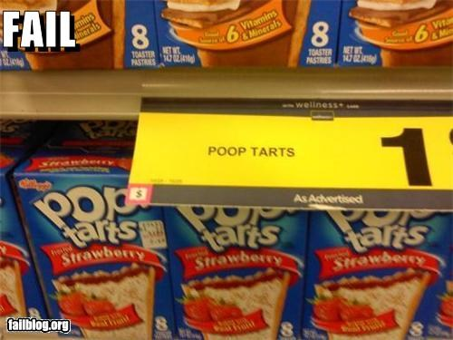 failboat,g rated,poop,pop tarts,signs,spelling