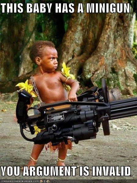 Babies With Miniguns Oh Sh...