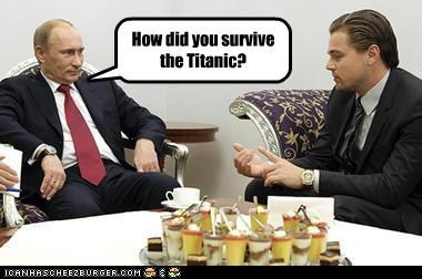 actors,celeb,hollywood,leonardo dicaprio,movie reference,russia,titanic,Vladimir Putin,vladurday