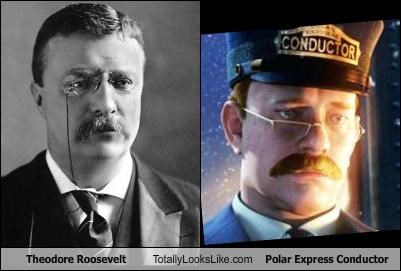 Theodore Roosevelt Totally Looks Like Polar Express Conductor