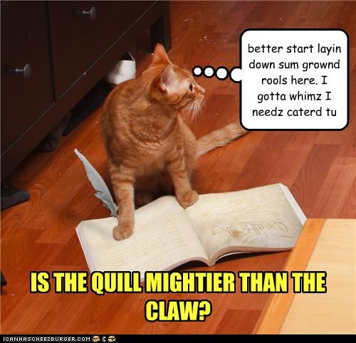 IS THE QUILL MIGHTIER THAN THE CLAW?