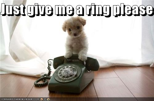 Just give me a ring please