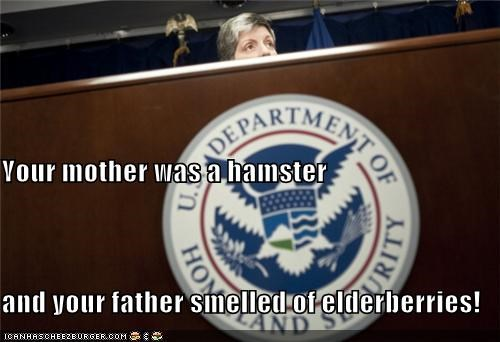 Your mother was a hamster and your father smelled of elderberries!