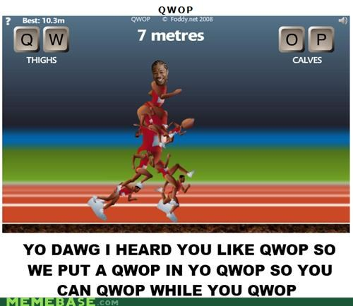 pimp,QWOP,qzibit,yo dawg