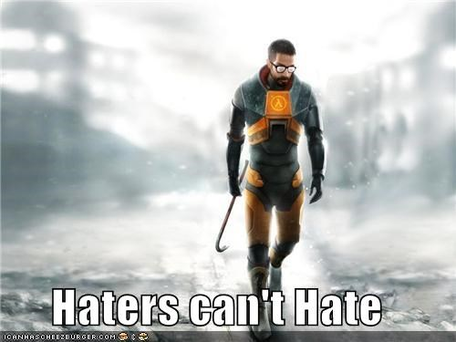 Haters can't Hate