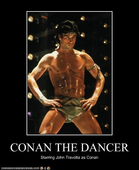 CONAN THE DANCER