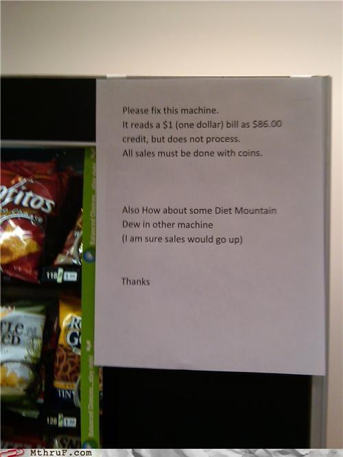 mountain dew,note,passive aggressive,signs,vending machine