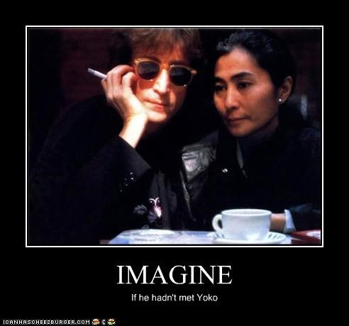 celeb,demotivational,funny,john lennon,Music,the Beatles,yoko ono