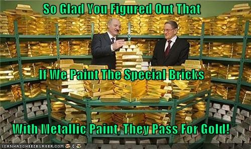 So Glad You Figured Out That If We Paint The Special Bricks With Metallic Paint, They Pass For Gold!