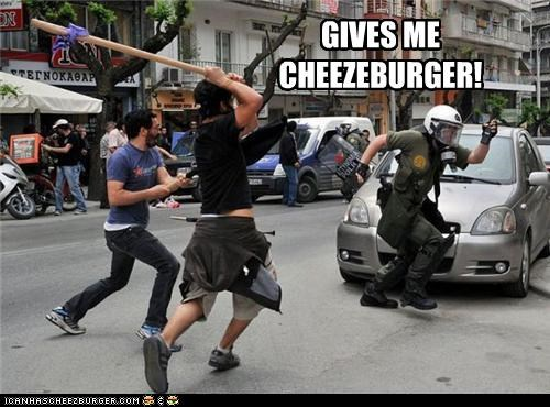 GIVES ME CHEEZEBURGER!