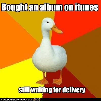 Technologically Impaired Duck: iTunes Store