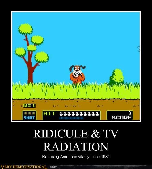 RIDICULE & TV RADIATION