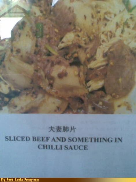 Beef,chinese,gross,meat,signs,sliced beef,sliced beef with something,something