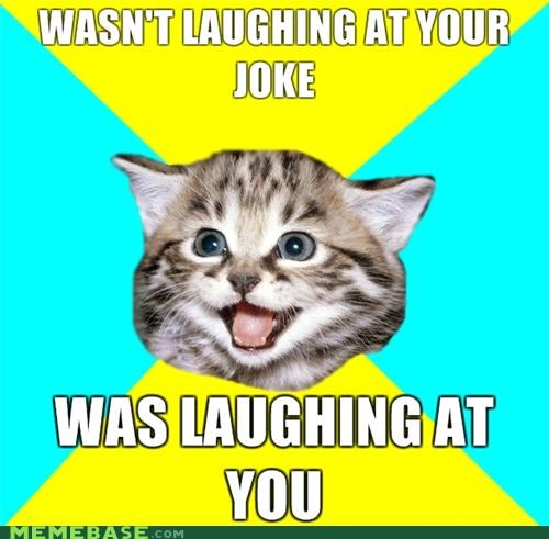 at you,Happy Kitten,laughing,not with you