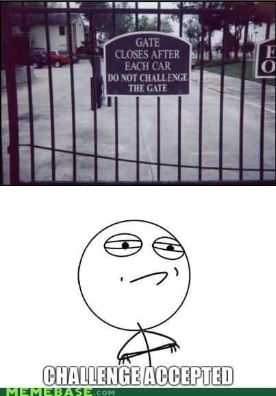 Challenge Accepted: The Gate