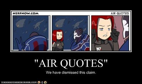 """AIR QUOTES"""