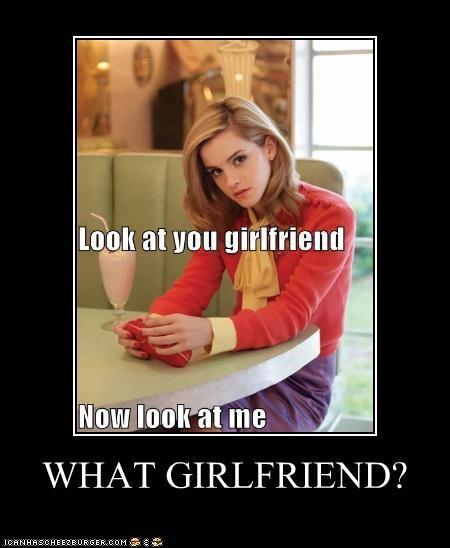 WHAT GIRLFRIEND?