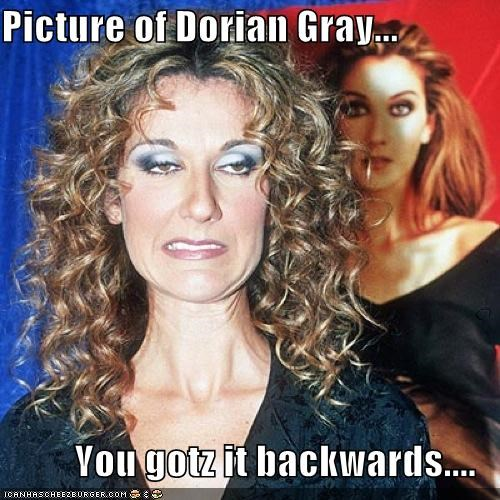 Picture of Dorian Gray...  You gotz it backwards....