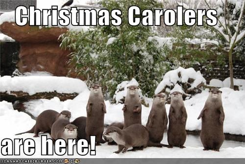 Christmas Carolers   are here!