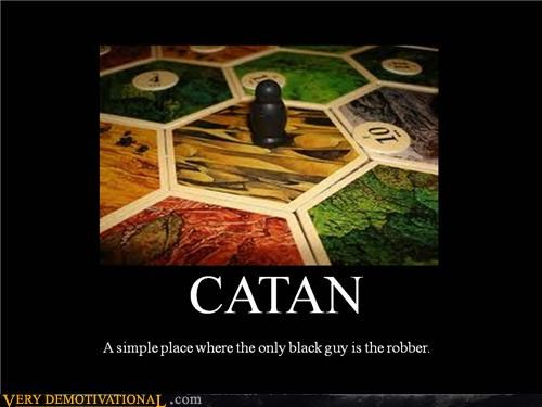 settlers of catan,robber,racist