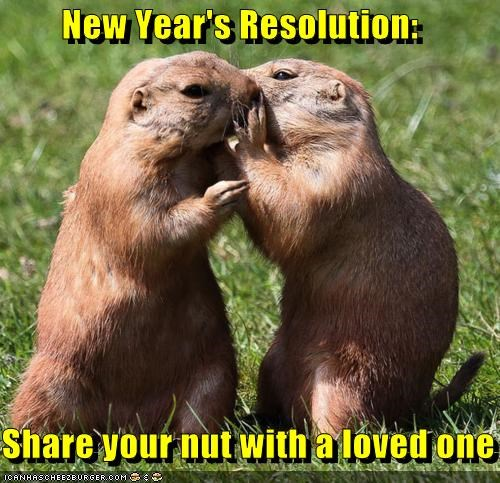 New Year's Resolution:  Share your nut with a loved one