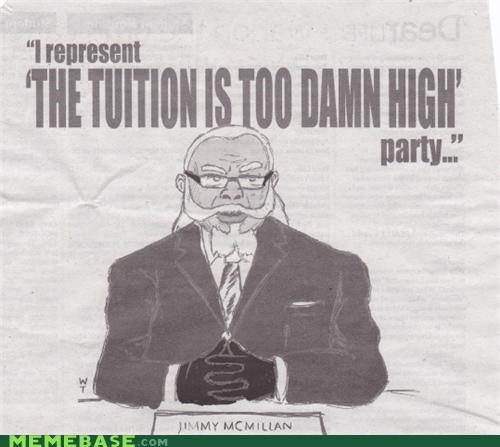 jimmy mcmillan,newspaper,political cartoon,student,The Internet IRL,the rent,too-damn-high-tuition