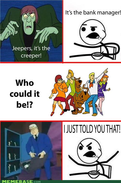 Cereal Guy: Meddling Kids, Y U No Recognise The Creeper?