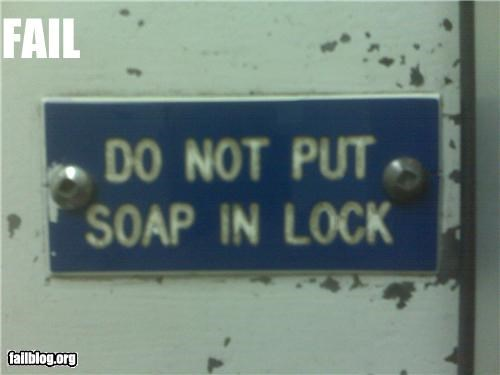 failboat,key,lock,oddly specific,signs,soap