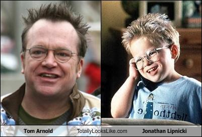 Tom Arnold Totally Looks Like Jonathan Lipnicki
