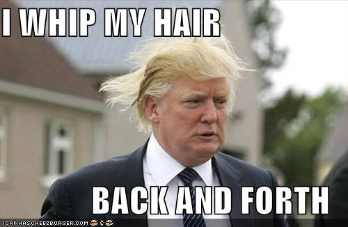 I Whip My Combover, Perhaps?